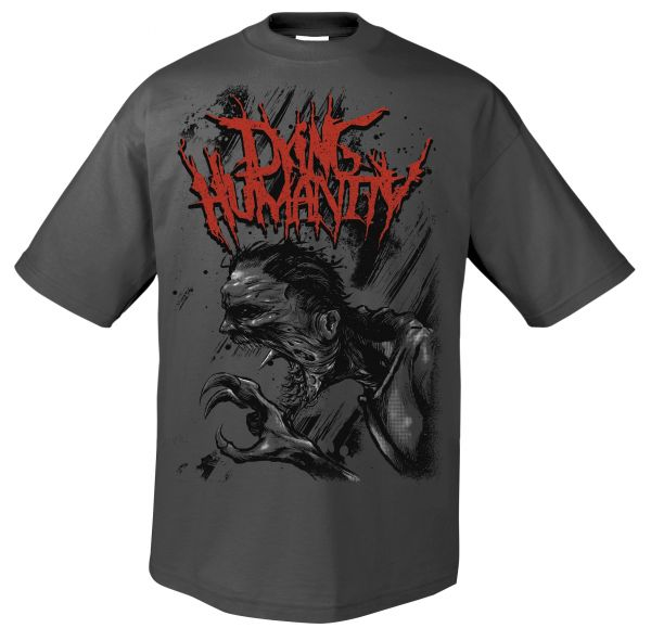 Dying Humanity Dying Humanity - I am King T-Shirt