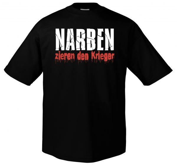 Narben zieren den Krieger Narben zieren den Krieger T-Shirt