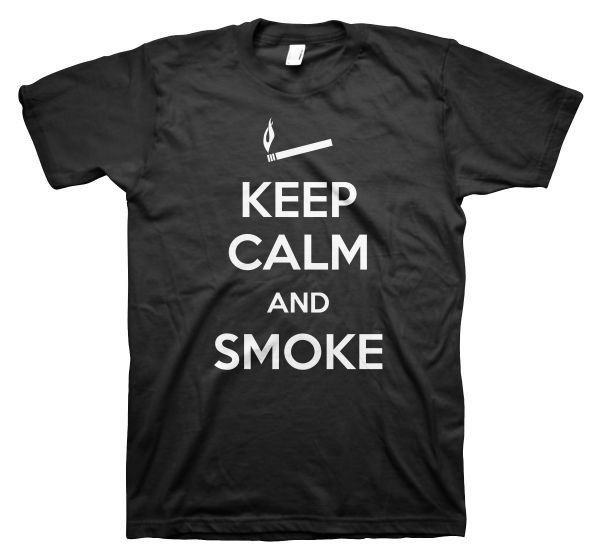 FUN Keep Calm And Smoke