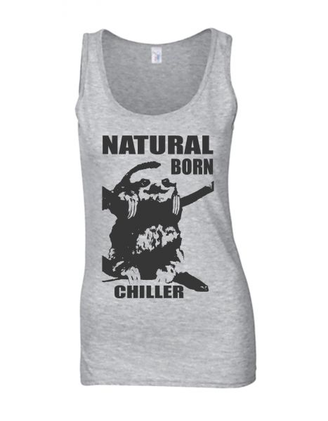 Natural Born Chiller Girly Tank Top