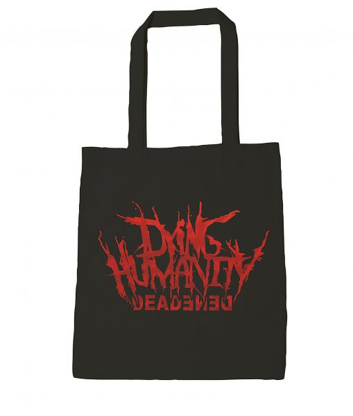 Dying Humanity Dying Humanity - Deadened Tasche