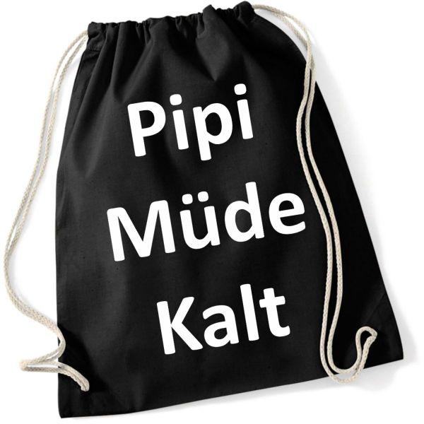 Fun Pipi Müde Kalt