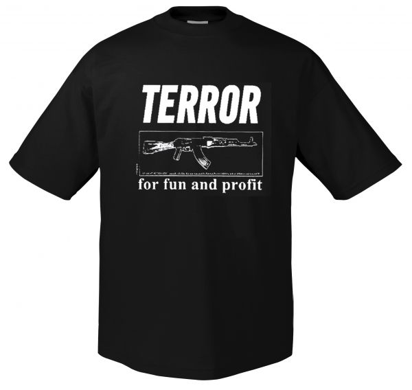 Terror Worldwide For Fun and Profit | T-Shirt