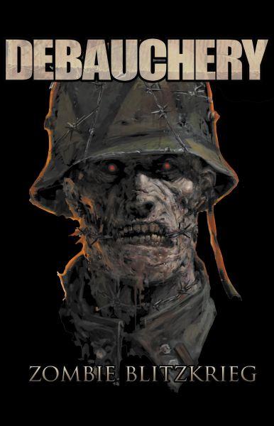 Debauchery Zombie Blitzkrieg 9cm x 14cm